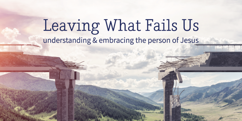 A Study of the Book of John | Leaving What Fails Us