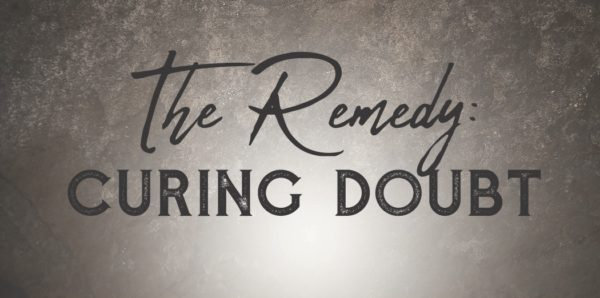 The Remedy | Curing Doubt | Easter Sunday Image